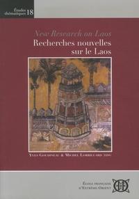 Yves Goudineau et Michel Lorrillard - Recherches nouvelles sur le Laos.