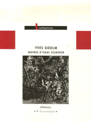Yves Goulm - L'apparition - Oeuvres d'Isaac Celnikier.