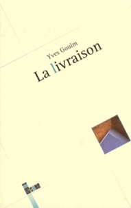 Yves Goulm - La livraison.