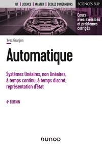 Yves Granjon - Automatique - Systèmes linéaires, non linéaires, à temps continu, à temps discret, représentation d'états.