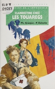 Yves Granjon et  Deloche - Clandestins chez les Touaregs.