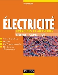 Yves Granjon - Electricité - Exercices et méthodes.