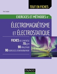 Yves Granjon - Electromagnétisme et électrostatique - Exercices et méthodes.