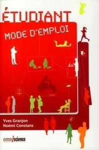 Yves Granjon et Noémi Constans - Etudiant mode d'emploi.