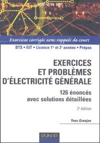 Exercices et problèmes délectricité générale. 126 énoncés avec solutions détaillées, 2ème édition.pdf