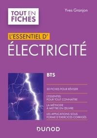 Yves Granjon - L'essentiel d'électricité BTS.