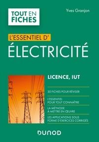 Yves Granjon - L'essentiel d'électricité - Licence, IUT.