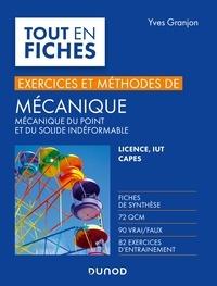 Yves Granjon - Mécanique - Exercices et méthodes - Licence, IUT, Capes.