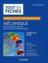 Yves Granjon - Mécanique - Mécanique du point et du solide indéformable. Licence, IUT, CAPES, Ecoles d'ingénieurs.