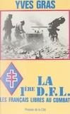 Yves Gras - La 1re DFL - Les Français libres au combat.