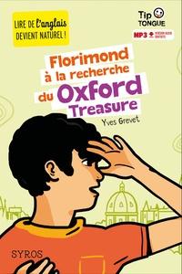 Yves Grevet - Florimond à la recherche du Oxford Treasure.
