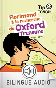 Ebook italiani téléchargement gratuit Florimond à la recherche du Oxford Treasure par Yves Grevet in French CHM FB2 9782748521337
