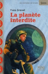 Yves Grevet - La planète interdite.