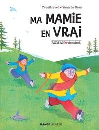 Yves Grevet et Yann Le Bras - Ma mamie en vrai.