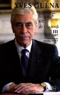 Ecrits et discours - Tome 3, 10 Années de vie publique 1997-2007.pdf