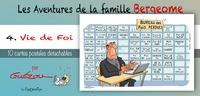 Yves Guézou - Les aventures de la famille Bergeome - Tome 4, Vie de foi livret collection.
