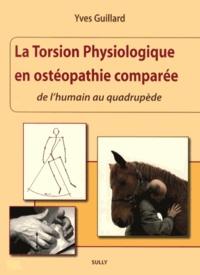 La torsion physiologique en ostéopathie comparée - De lhumain au quadrupède.pdf