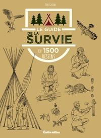 Le guide de la survie en 1500 dessins.pdf