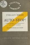 Yves-Guy Bergès et  Sempé - Auto-stop ! - Guide pratique et humoristique de l'auto-stoppeur.