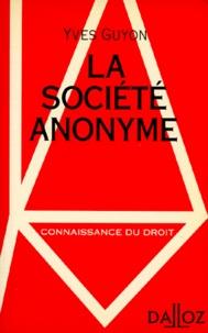 Yves Guyon - La société anonyme.