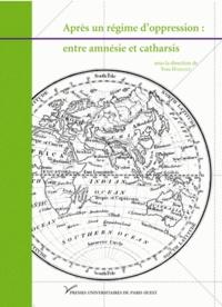 Yves Hamant - Après un régime d'oppression : entre amnésie et catharsis.