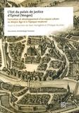 Yves Henigfeld et Philippe Kuchler - L'îlot du palais de justice d'Epinal (Vosges) - Formation et développement d'un espace urbain au Moyen Age et à l'époque moderne.