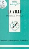 Yves-Henri Bonello et Paul Angoulvent - La ville.