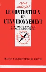 Yves-Henri Bonello et Jean-Marc Fédida - Le contentieux de l'environnement.