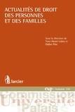 Yves-Henri Leleu et Didier Pire - Actualités de droit des personnes et des familles - Guide de référence.