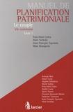 Yves-Henri Leleu et Alain Verbeke - Manuel de planification patrimoniale - Tome 1, Le couple - Vie commune.