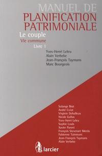 Manuel de planification patrimoniale - Tome 1, Le couple - Vie commune.pdf
