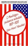 Yves-Henri Nouailhat - Histoire documentaire des Etats-Unis - Tome 6, L'Amérique, puissance mondiale (1897-1929).