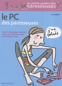 Yves Heuillard - Le PC des paresseuses.