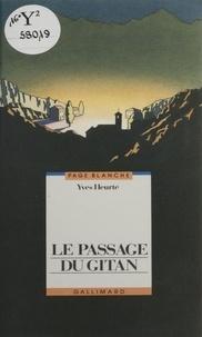 Yves Heurté - Le passage du gitan.