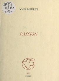 Yves Heurté - Passion.
