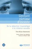 Yves-Hiram Haesevoets - L'enfant victime d'inceste - De la séduction traumatique à la violence sexuelle.