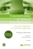 Yves-Hiram Haesevoets - Traumatismes de l'enfance et de l'adolescence - Un autre regard sur la souffrance psychique.