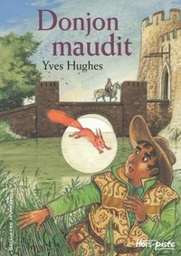 Yves Hughes - Donjon maudit.