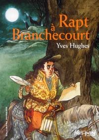 Yves Hughes - Rapt à Branchecourt.