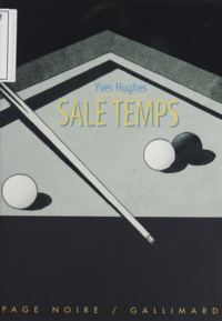 Yves Hughes - Sale temps.