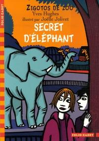 Yves Hughes - Zigotos de zoo  : Secret d'éléphant.