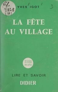 Yves Igot - La fête au village.