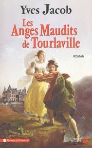 Yves Jacob - Les Anges Maudits de Tourlaville.