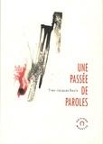 Yves-Jacques Bouin - Une passée de paroles.