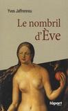 Yves Jaffrennou - Le nombril d'Eve.