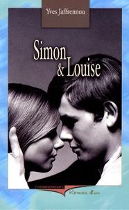 Yves Jaffrennou - Simon et Louise.