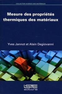 Yves Jannot et Alain Degiovanni - Mesures des propriétés thermiques des matériaux.