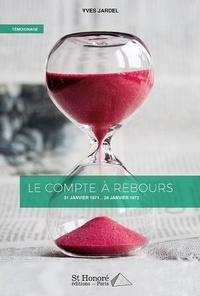 Yves Jardel - Le compte à rebours.