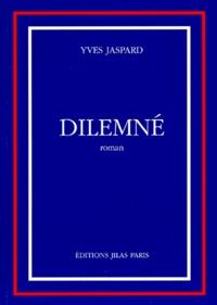 Yves Jaspard - Dilemné.