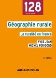 Yves Jean et Michel Périgord - Géographie rurale - La ruralité en France.